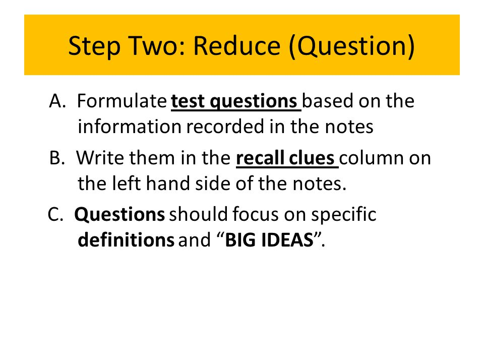 Step Two: Reduce (Question)