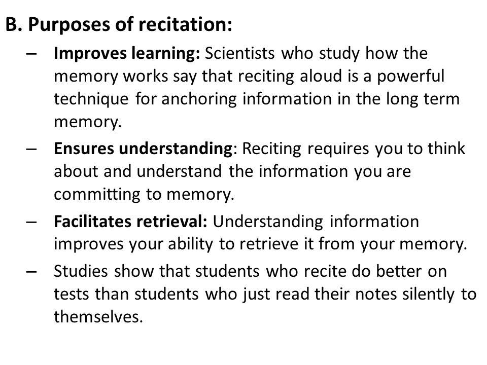B. Purposes of recitation: