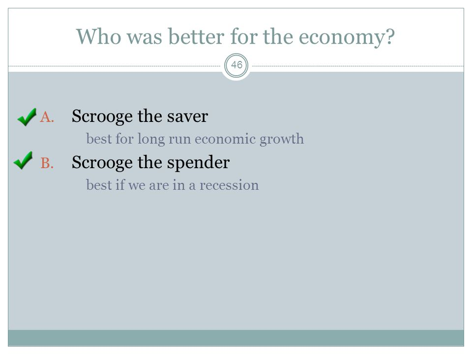 Who was better for the economy