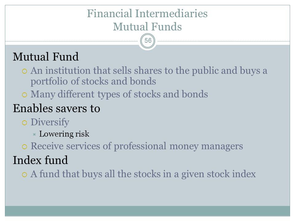 Financial Intermediaries Mutual Funds
