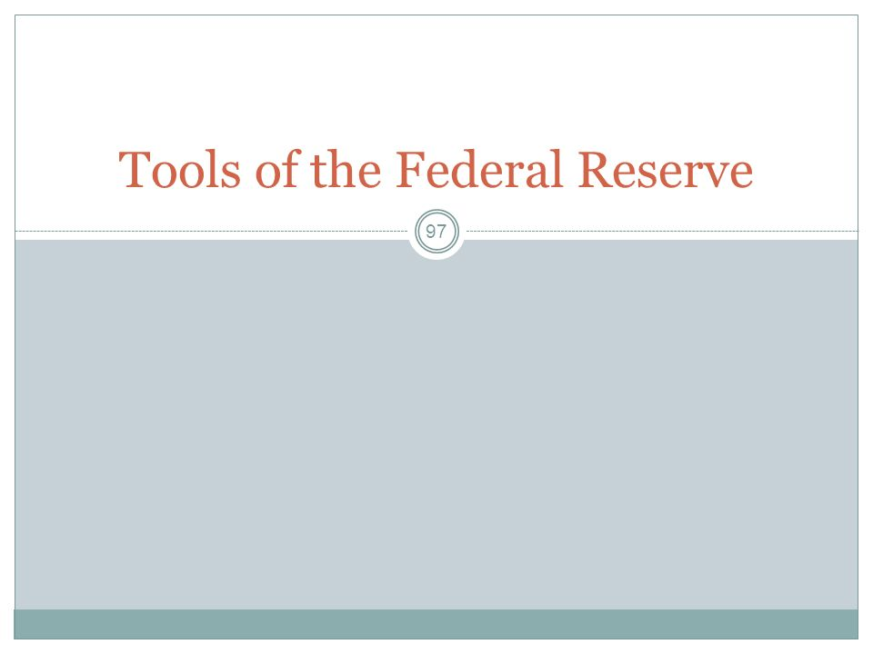 Tools of the Federal Reserve
