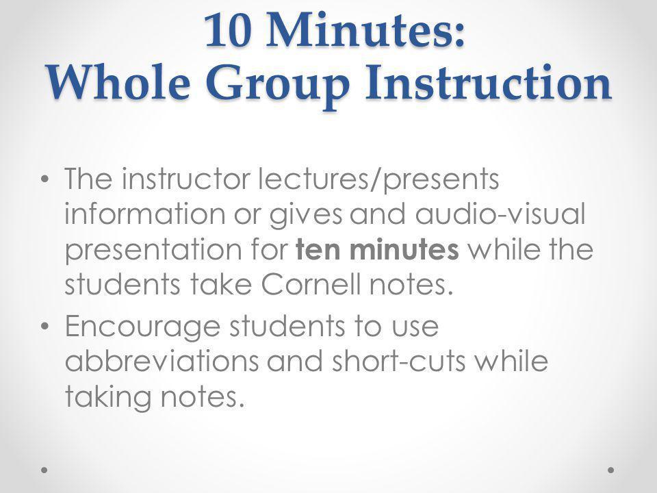 10 Minutes: Whole Group Instruction