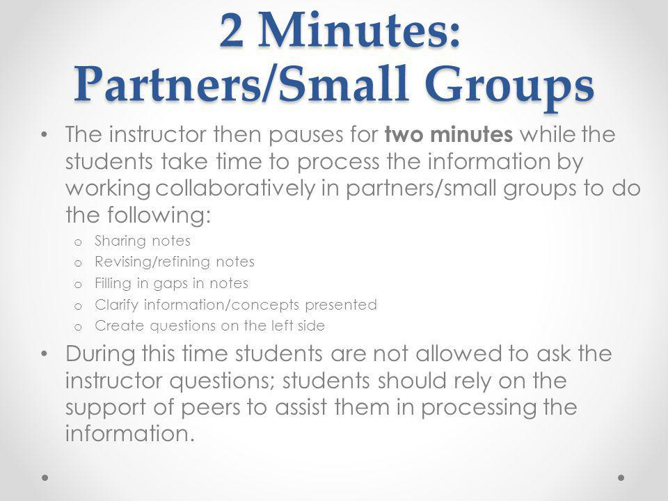 2 Minutes: Partners/Small Groups