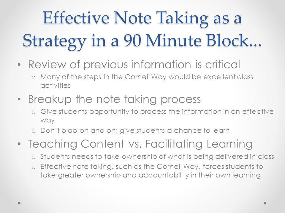 Effective Note Taking as a Strategy in a 90 Minute Block...
