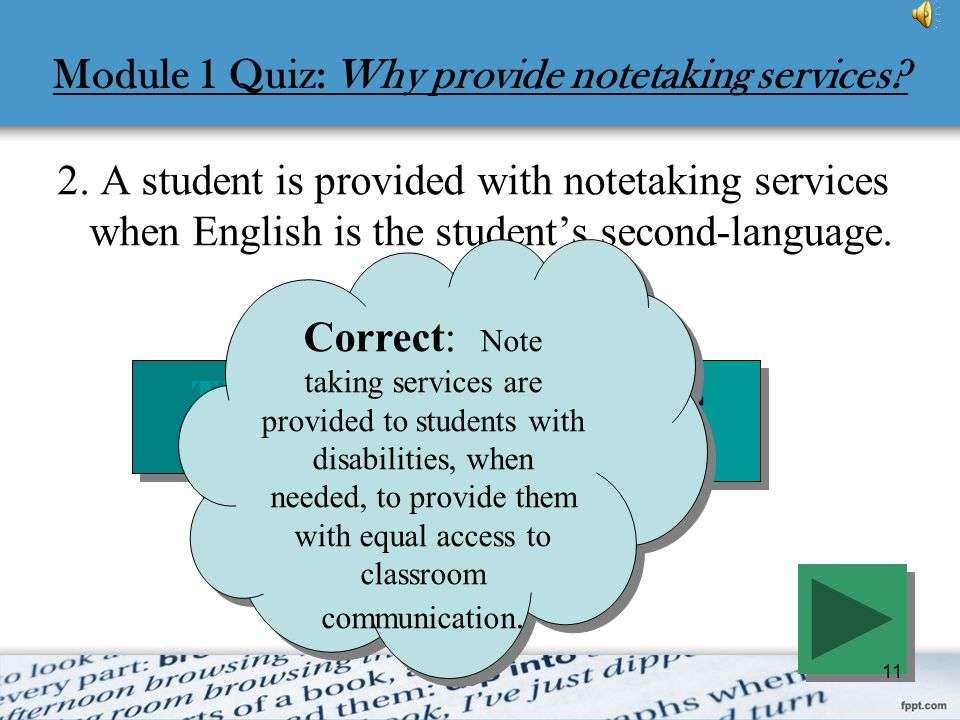 Module 1 Quiz: Why provide notetaking services
