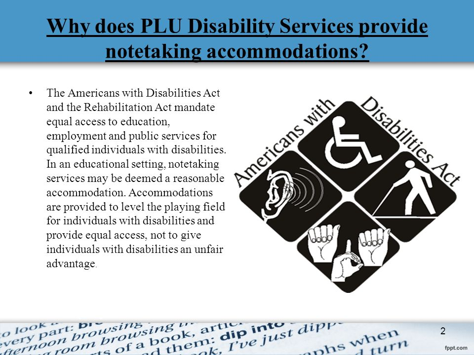 Why does PLU Disability Services provide notetaking accommodations