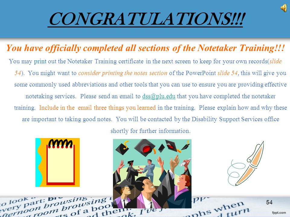 CONGRATULATIONS!!! You have officially completed all sections of the Notetaker Training!!!