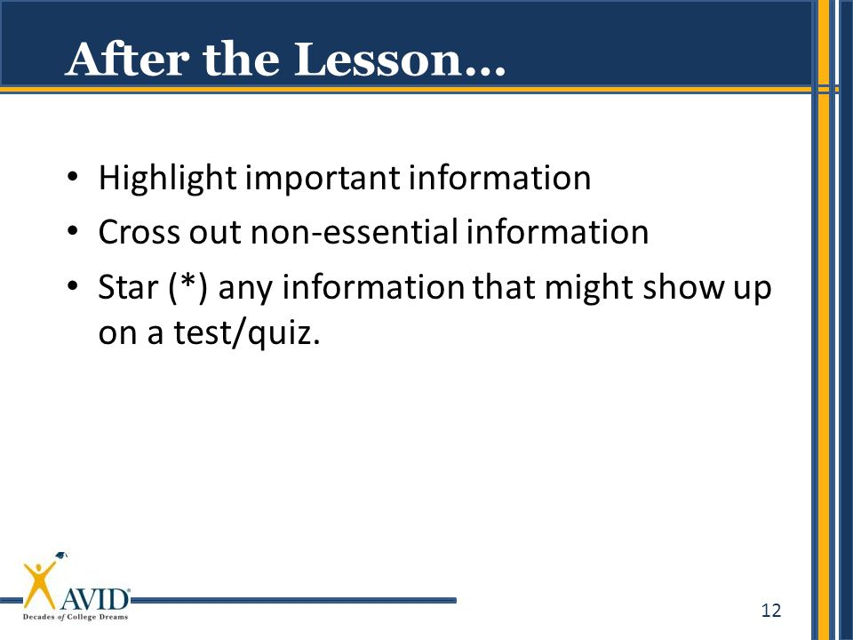 After the Lesson… Highlight important information