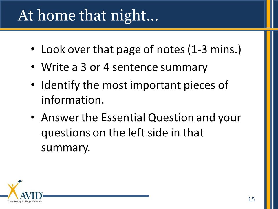 At home that night… Look over that page of notes (1-3 mins.)