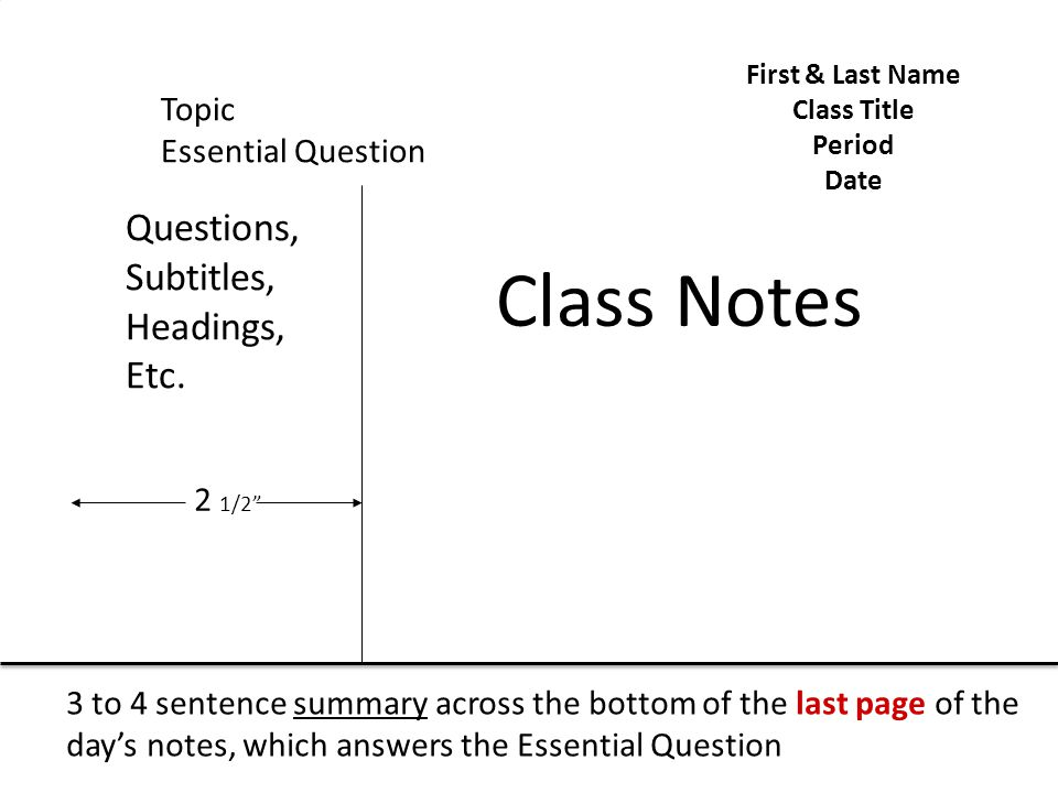 Class Notes Questions, Subtitles, Headings, Etc. Topic
