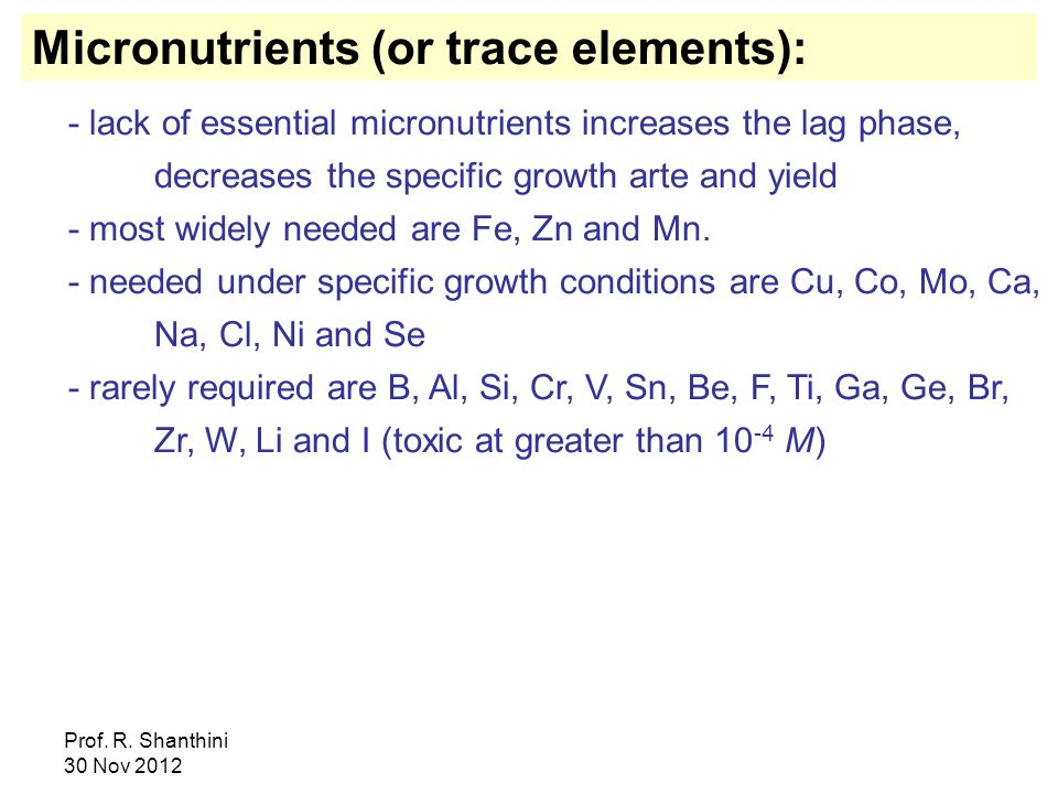 Micronutrients (or trace elements):