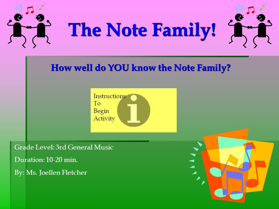 How well do YOU know the Note Family