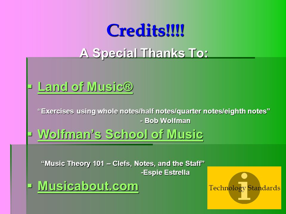 Credits!!!! A Special Thanks To:
