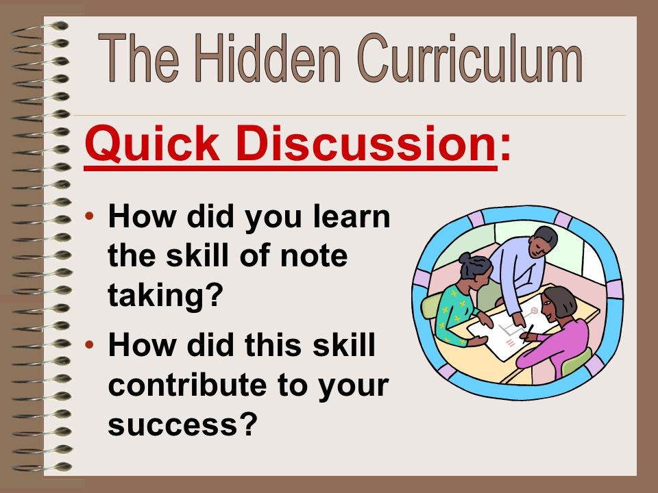 Quick Discussion: The Hidden Curriculum