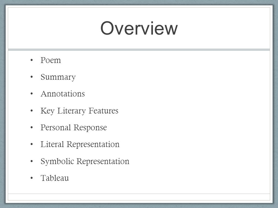 Overview Poem Summary Annotations Key Literary Features