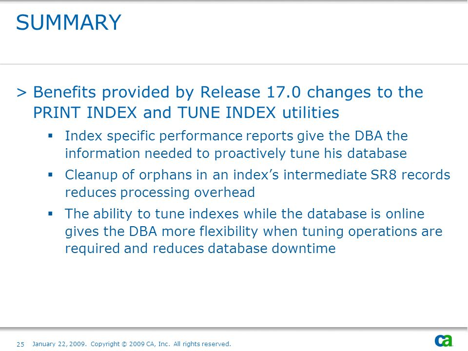 SUMMARY Benefits provided by Release 17.0 changes to the PRINT INDEX and TUNE INDEX utilities.
