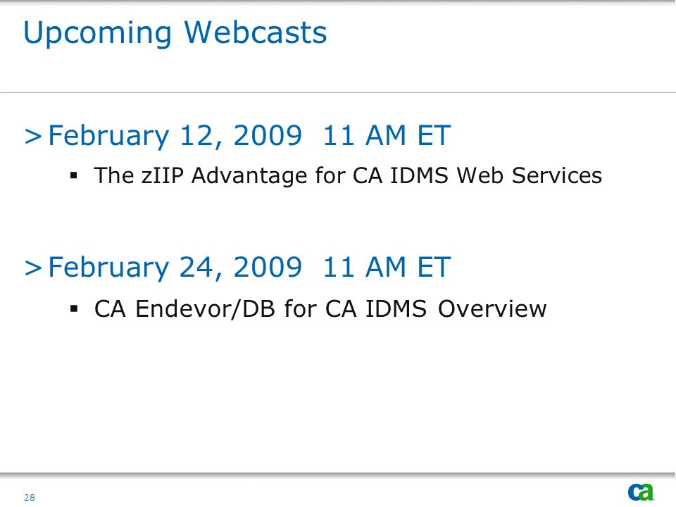 Upcoming Webcasts February 12, 2009 11 AM ET