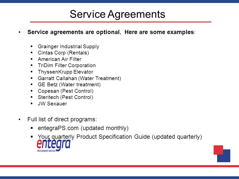 Service Agreements Service agreements are optional. Here are some examples: Grainger Industrial Supply.
