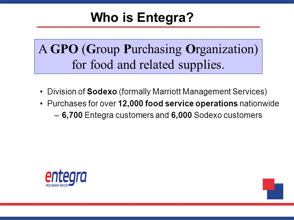 A GPO (Group Purchasing Organization) for food and related supplies.
