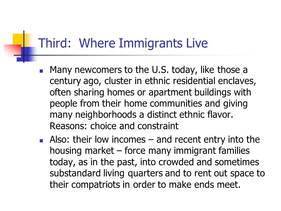 Third: Where Immigrants Live