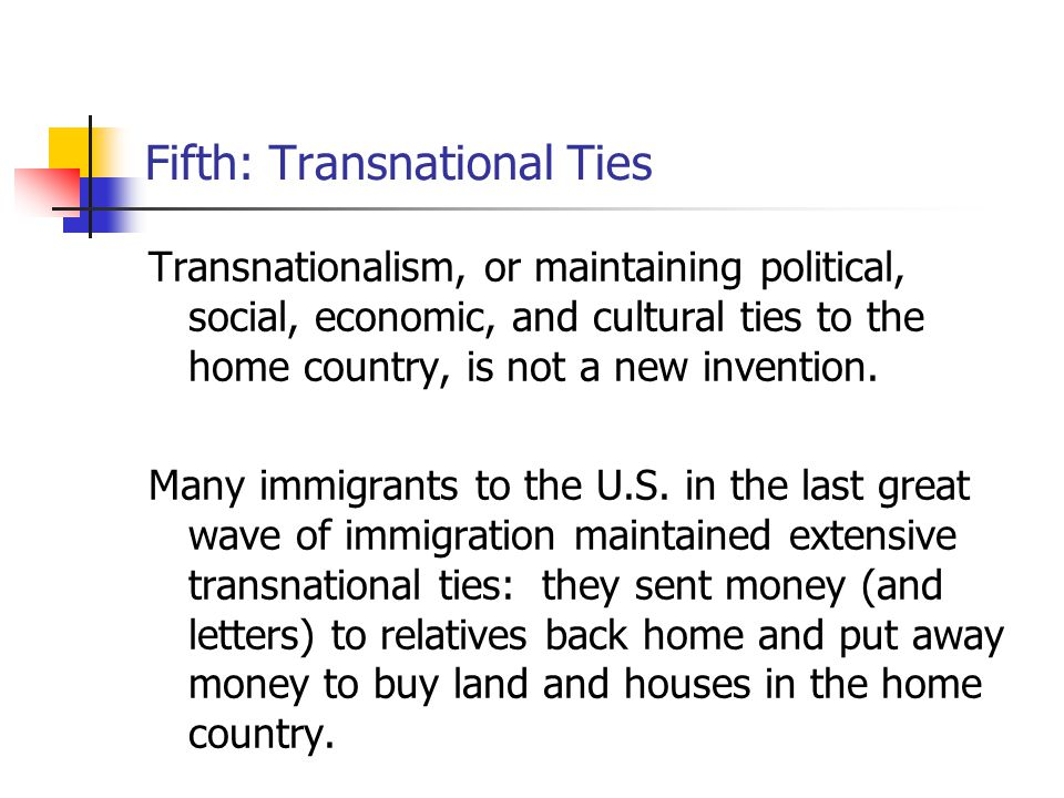 Fifth: Transnational Ties