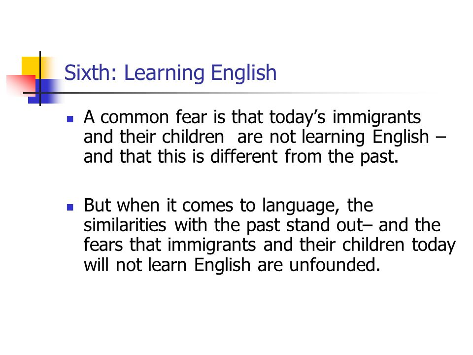 Sixth: Learning English