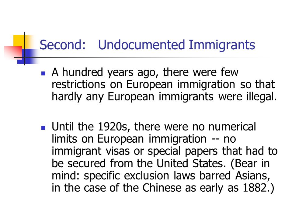 Second: Undocumented Immigrants