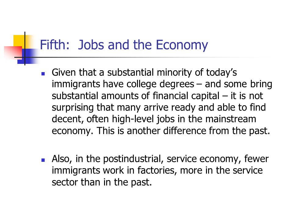 Fifth: Jobs and the Economy