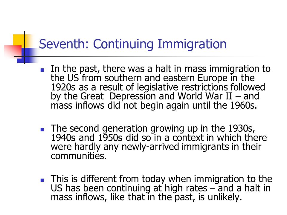 Seventh: Continuing Immigration