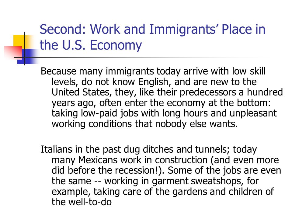 Second: Work and Immigrants' Place in the U.S. Economy