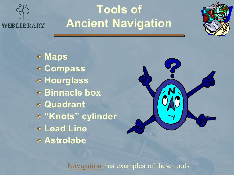 Tools of Ancient Navigation