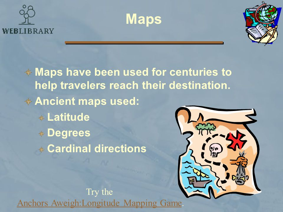 Try the Anchors Aweigh:Longitude Mapping Game.