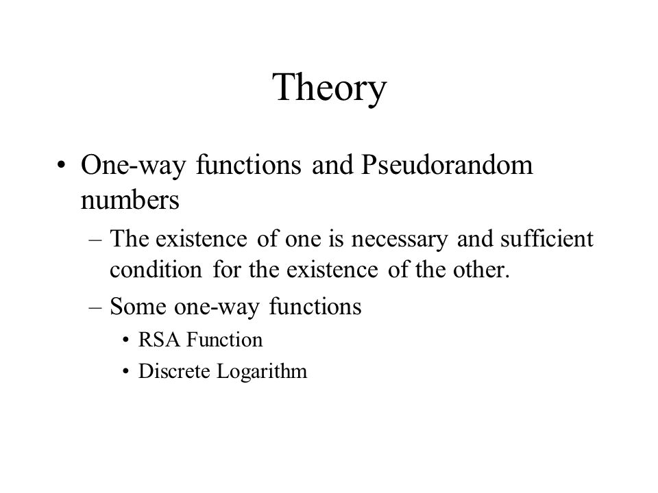 Theory One-way functions and Pseudorandom numbers