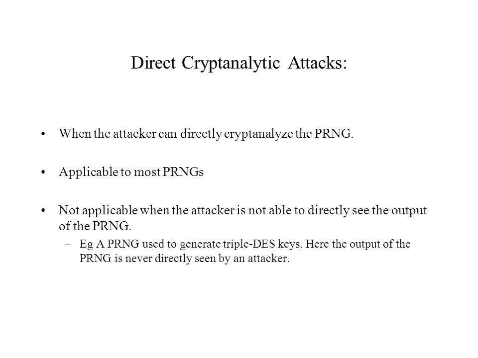 Direct Cryptanalytic Attacks: