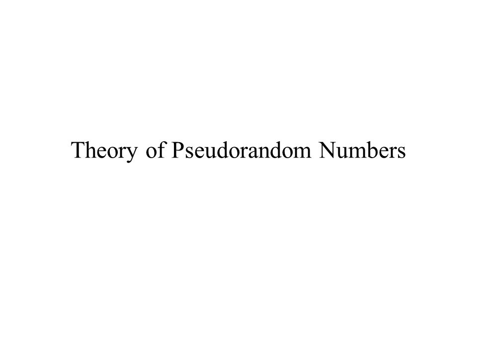 Theory of Pseudorandom Numbers