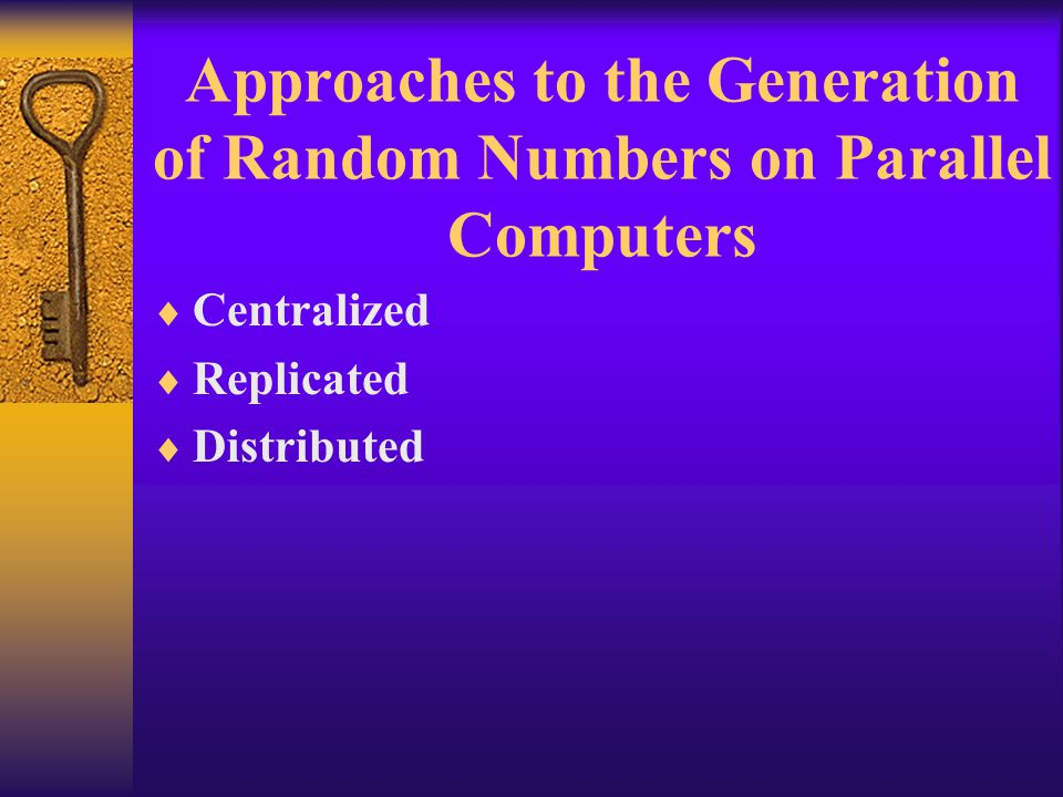 Approaches to the Generation of Random Numbers on Parallel Computers