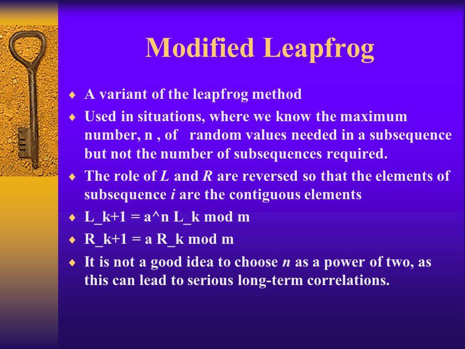 Modified Leapfrog A variant of the leapfrog method
