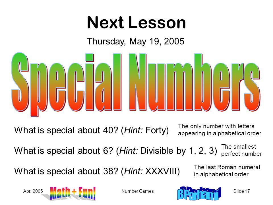 Next Lesson Special Numbers Thursday, May 19, 2005
