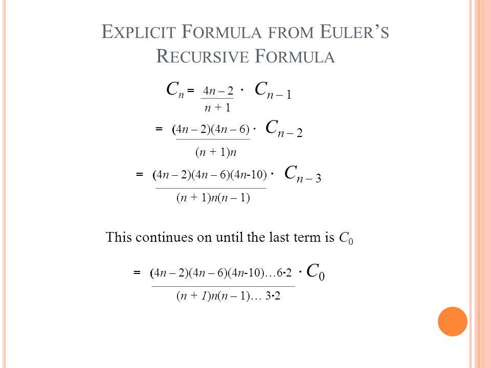 Explicit Formula from Euler's Recursive Formula