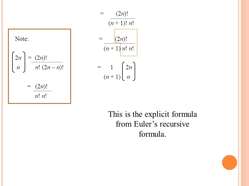This is the explicit formula from Euler's recursive formula.