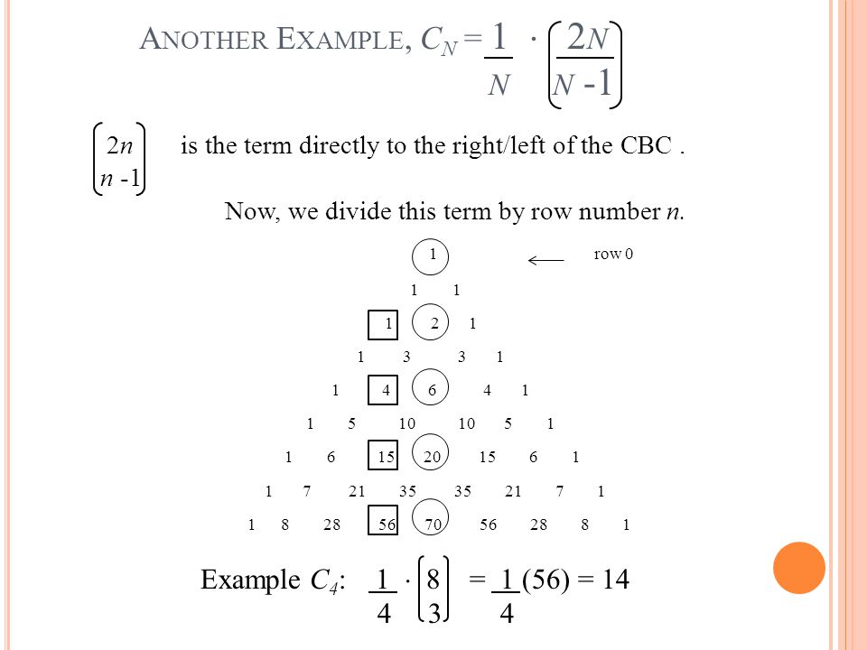 Another Example, Cn = 1  2n n n -1