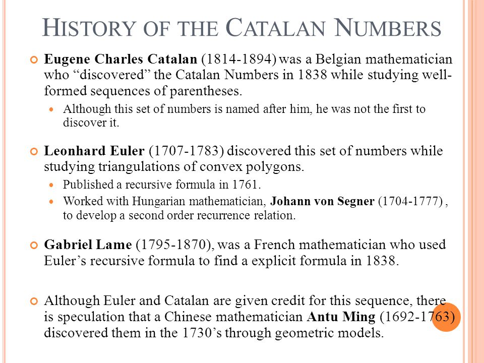 History of the Catalan Numbers