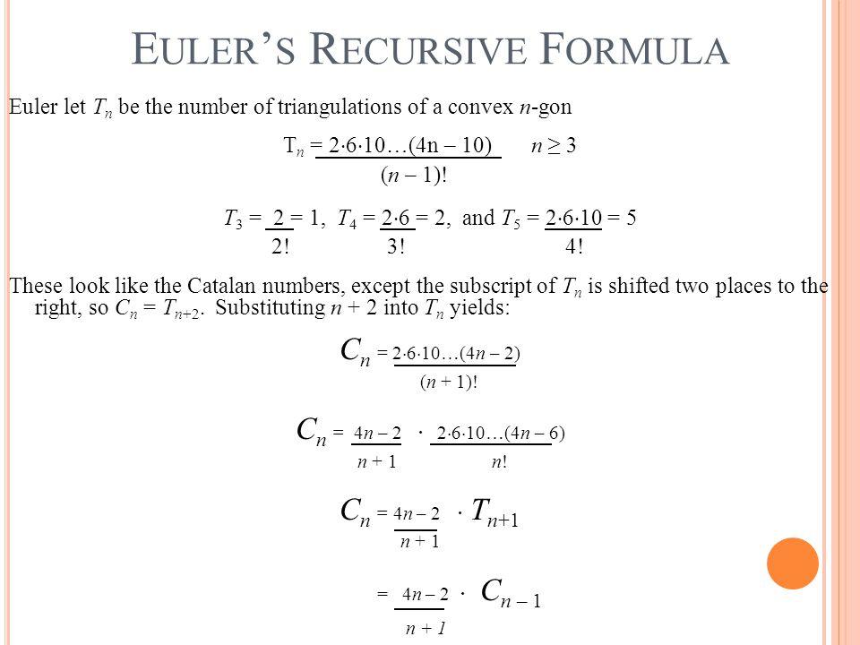 Euler's Recursive Formula