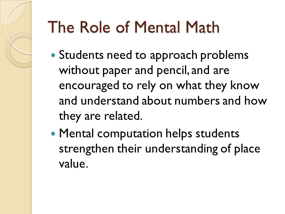 The Role of Mental Math