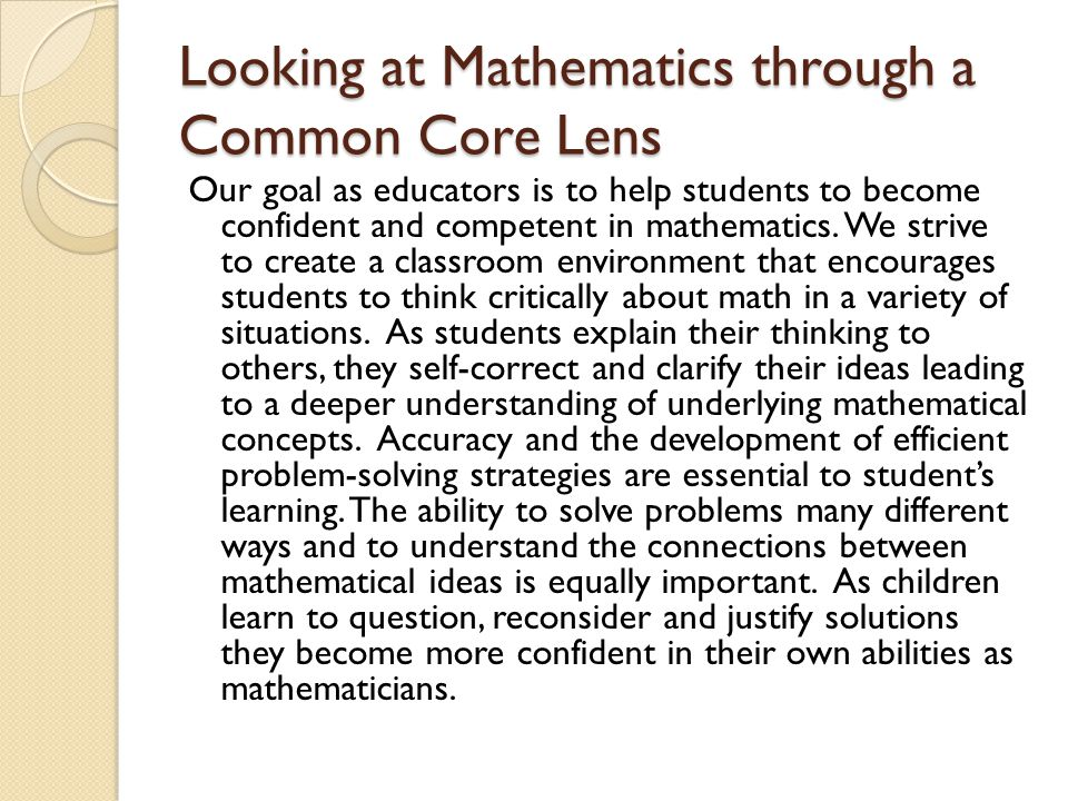 Looking at Mathematics through a Common Core Lens
