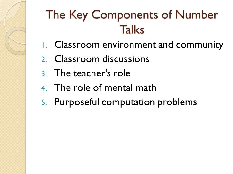 The Key Components of Number Talks