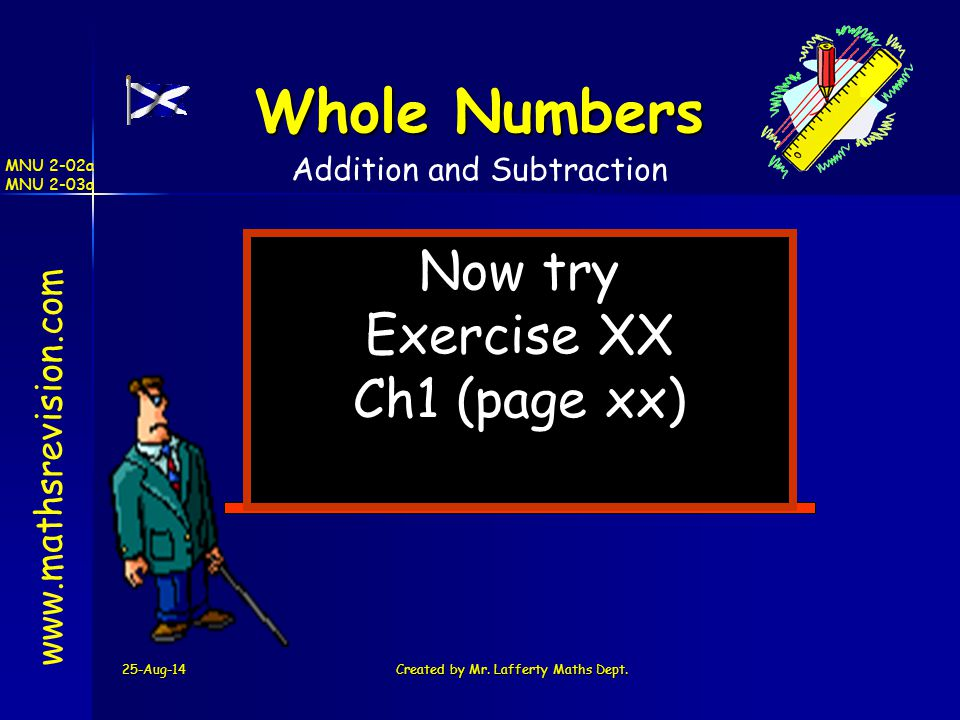 Whole Numbers Now try Exercise XX Ch1 (page xx)