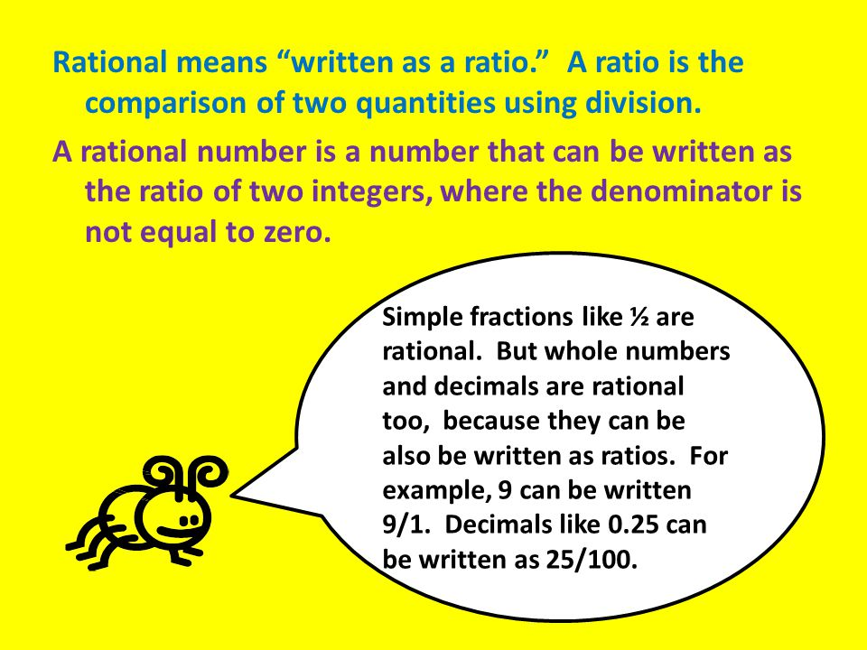 Rational means written as a ratio