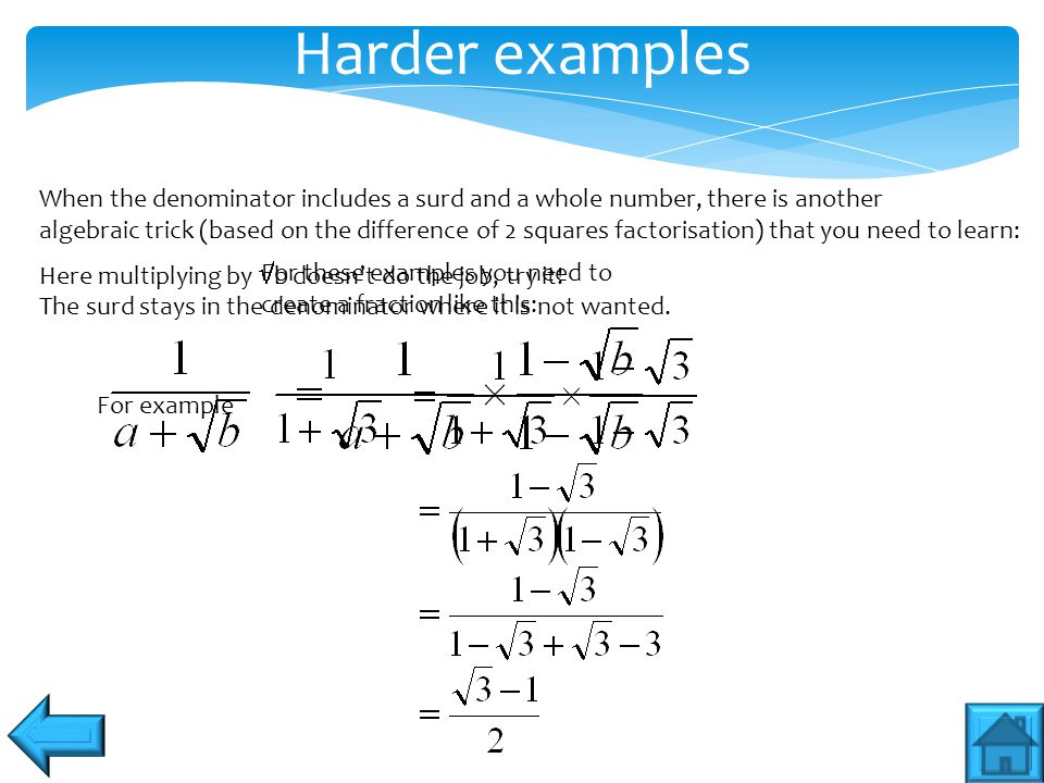 Harder examples