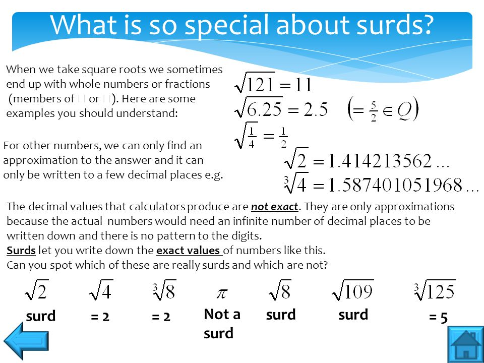 What is so special about surds